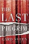 The Last Pilgrim (Tommy Bergrenn #1)