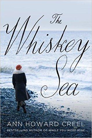 The Whiskey Sea by Ann Howard Creel