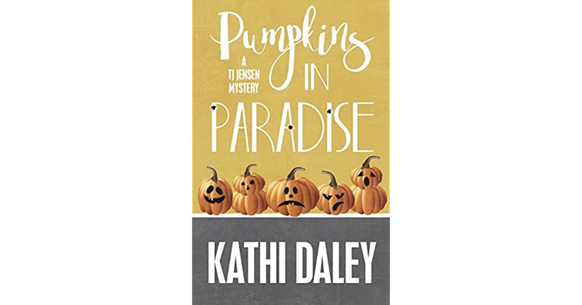 Pumpkins in Paradise by Kathi Daley