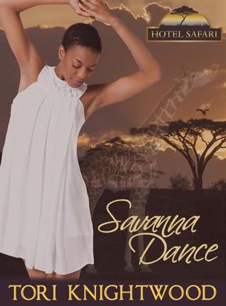Savanna Dance (Hotel Safari, #3)