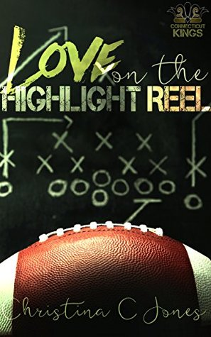 Love on the Highlight Reel (Connecticut Kings, #2)