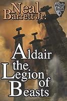 Aldair, the Legion of Beasts (The Aldair Series Book 4)