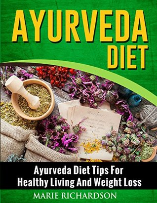 Ayurveda Diet Ayurveda Diet Tips For Healthy Living And