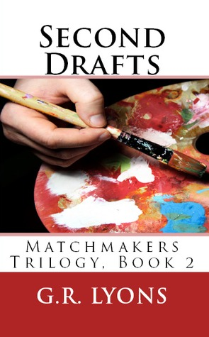 Second Drafts (Matchmakers, #2)