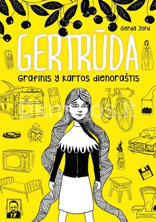 Gertrūda: grafinis Y kartos dienoraštis