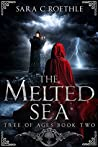 The Melted Sea (Tree of Ages, #2)