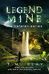 Legend Mine (The Kataran Series Book 3)