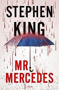 Mr. Mercedes (Bill Hodges Trilogy, #1)