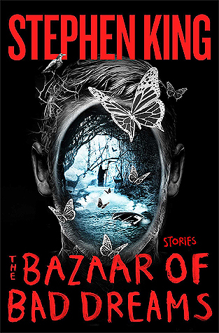 Stephen King - The Bazaar of Bad Dreams