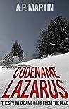 Codename Lazarus by A.P. Martin