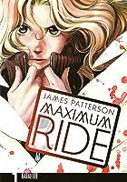 Maximum Ride: The Manga, Vol. 1 (Maximum Ride: The Manga, #1)