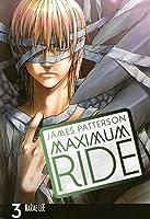 Maximum Ride: The Manga, Vol. 3 (Maximum Ride: The Manga, #3)