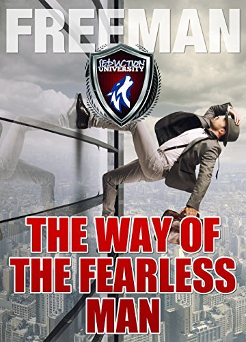 The Way of the Fearless Man  Getting