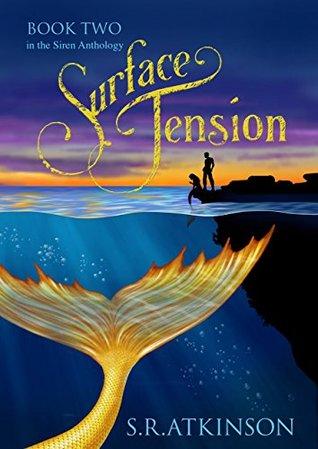 Surface Tension (Siren Anthology, #2)