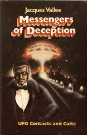 Jacques Vallee MESSENGERS OF DECEPTION