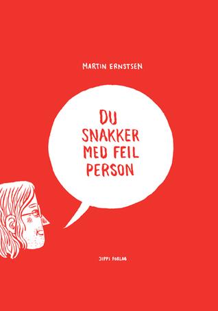 Du snakker med feil person