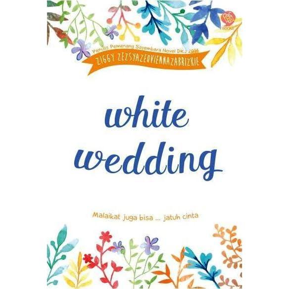 White Wedding By Ziggy Zezsyazeoviennazabrizkie