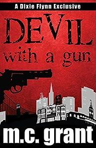 Devil With A Gun (Dixie Flynn Mystery #2)
