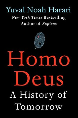 Homo Deus: A History of Tomorrow