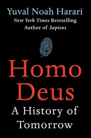 Homo Deus: A History of Tomorrow