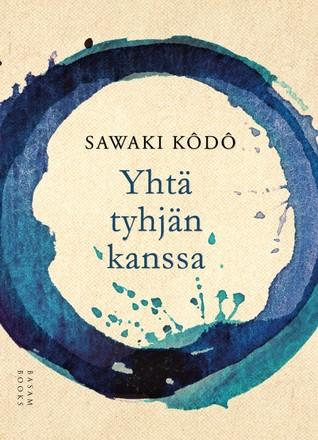 Yhtä tyhjän kanssa by Kodo Sawaki