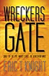 Wreckers Gate (Immortality and Chaos #1)