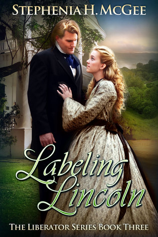 Labeling Lincoln (The Liberator Series #3)