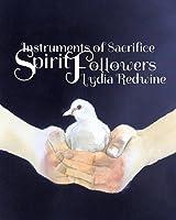 Spirit Followers (Instruments of Sacrifice, #1)