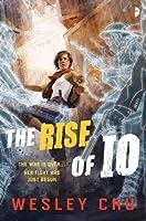 The Rise of Io (Io #1)