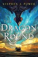 The Dragon Round