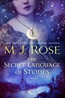 The Secret Language of Stones (Daughters of La Lune #2)