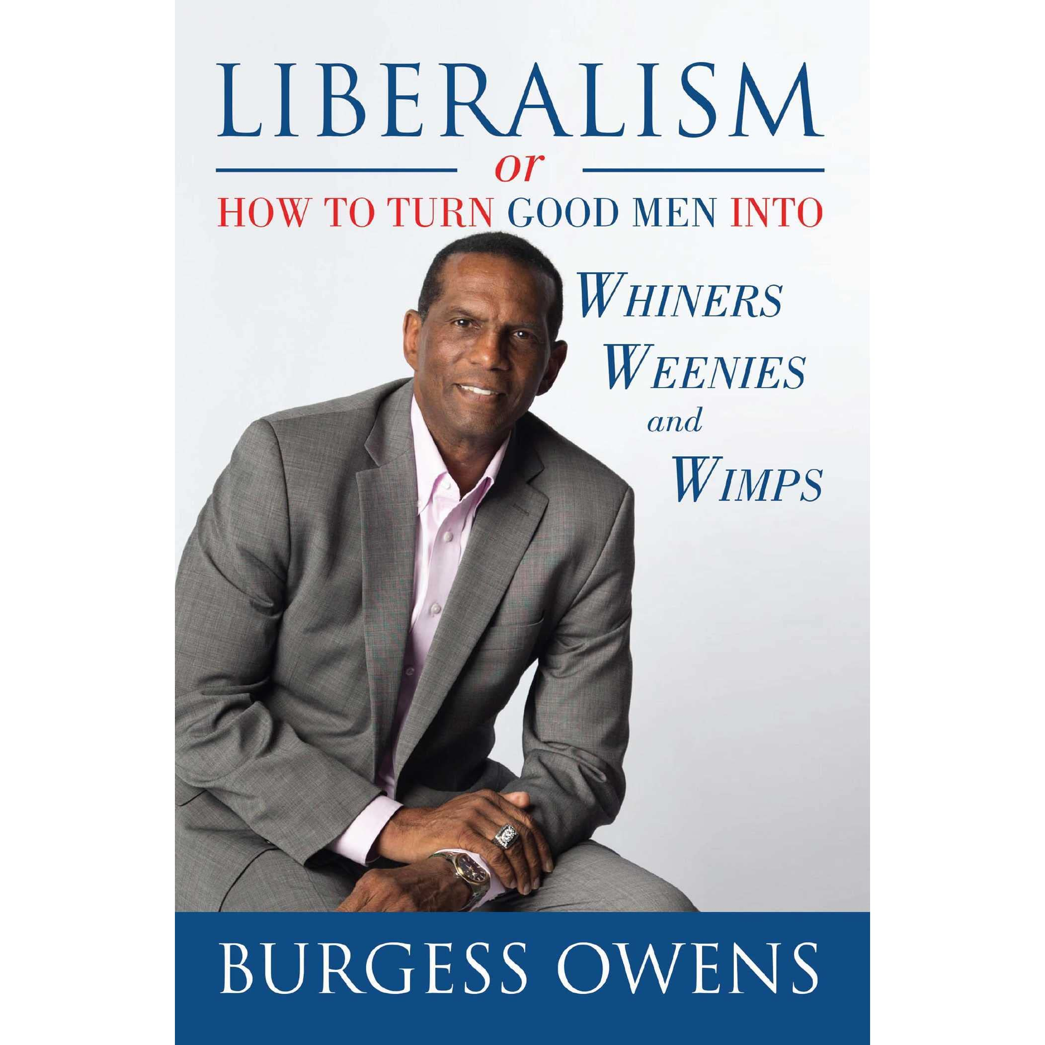 liberalism author burgess owens - HD 2103×2103