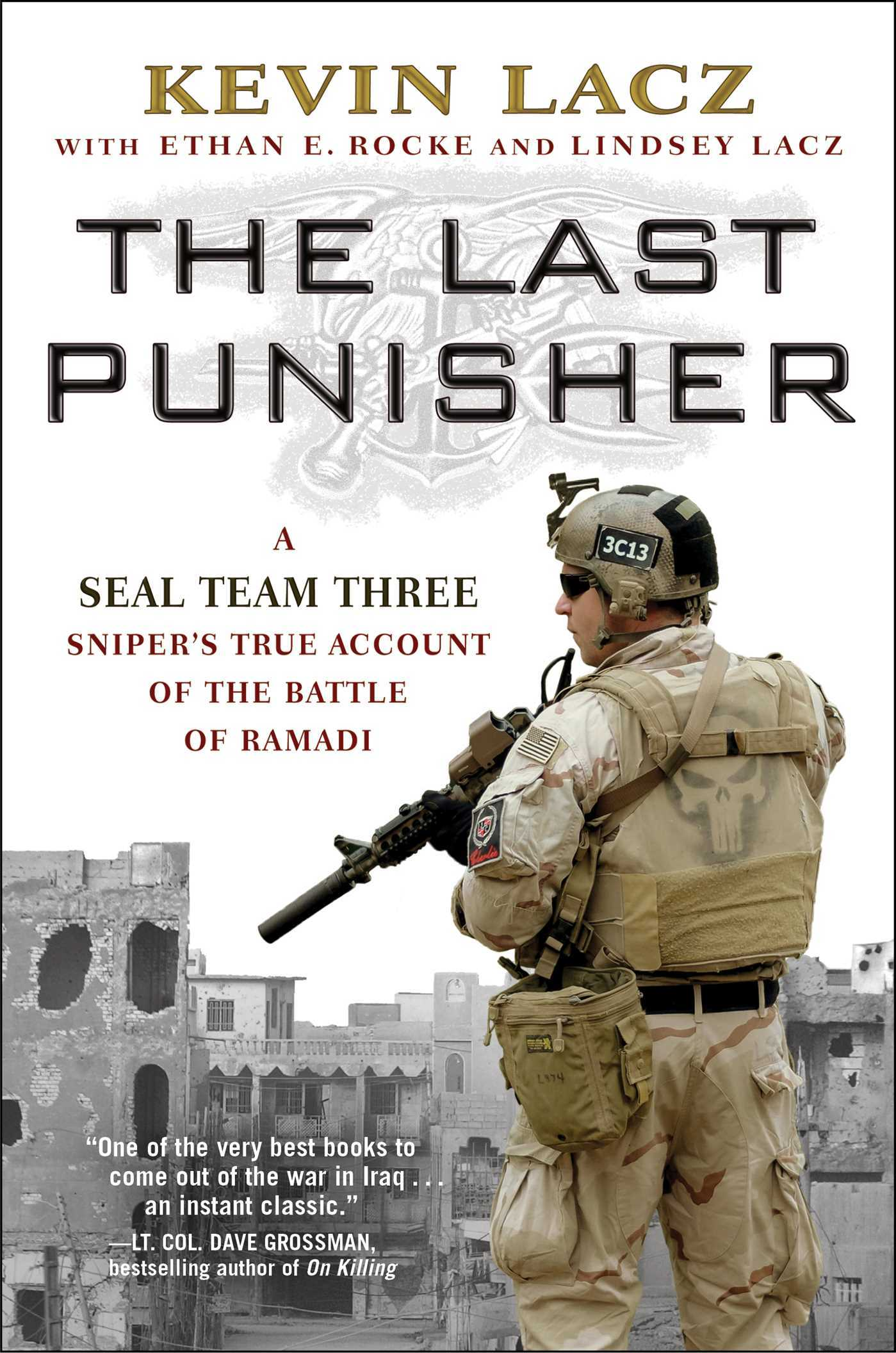The Last Punisher: A SEAL Team Three Sniper's True Account