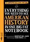 Everything You Need to Ace American History in One Big Fat No... by Lily Rothman