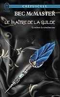 Le maître de la guilde (London Steampunk, #3)