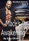 Mace's Awakening (Stockton Wolves, #3)