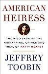 American Heiress by Jeffrey Toobin