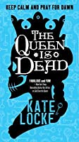 The Queen Is Dead (The Immortal Empire #2)