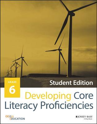 Developing Core Literacy Proficiencies, Grade 8 1st Edition