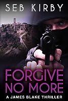 Forgive No More (James Blake #3)