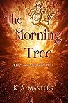 The Morning Tree