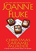 Christmas Caramel Murder (Hannah Swensen, #20)