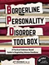 Borderline Personality Disorder Toolbox: A Practical Evidence-Based Guide to Regulating Intense Emotions