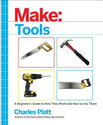 Make Tools How They Work and How to Use Them