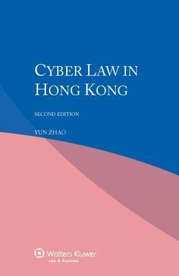 Cyber Law in Hong Kong Yun Aut Zhao