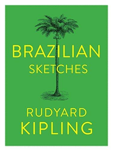 Brazilian Sketches  by  Rudyard Kipling