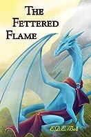 The Fettered Flame (Shkode, #2)