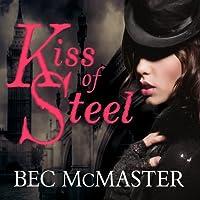 Kiss of Steel (London Steampunk, #1)