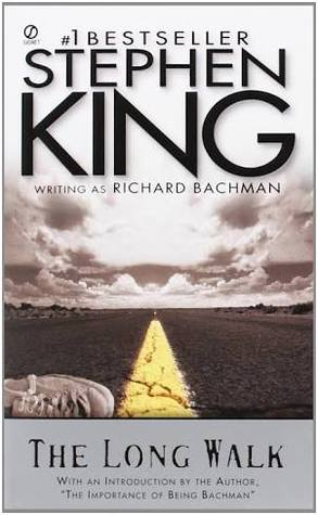 The Long Walk by Richard Bachman (Stephen King)