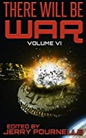 There Will Be War Volume VI